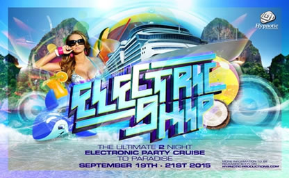 The Electric Ship 2 night edm cruise party